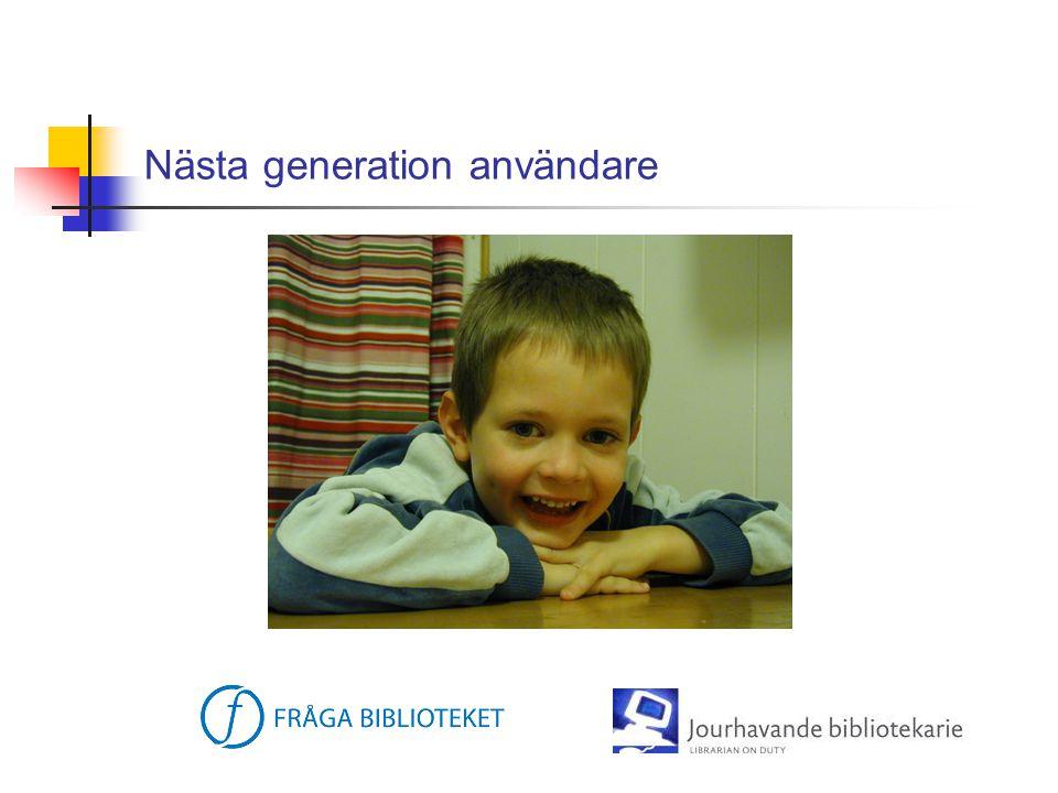 Nästa generation användare