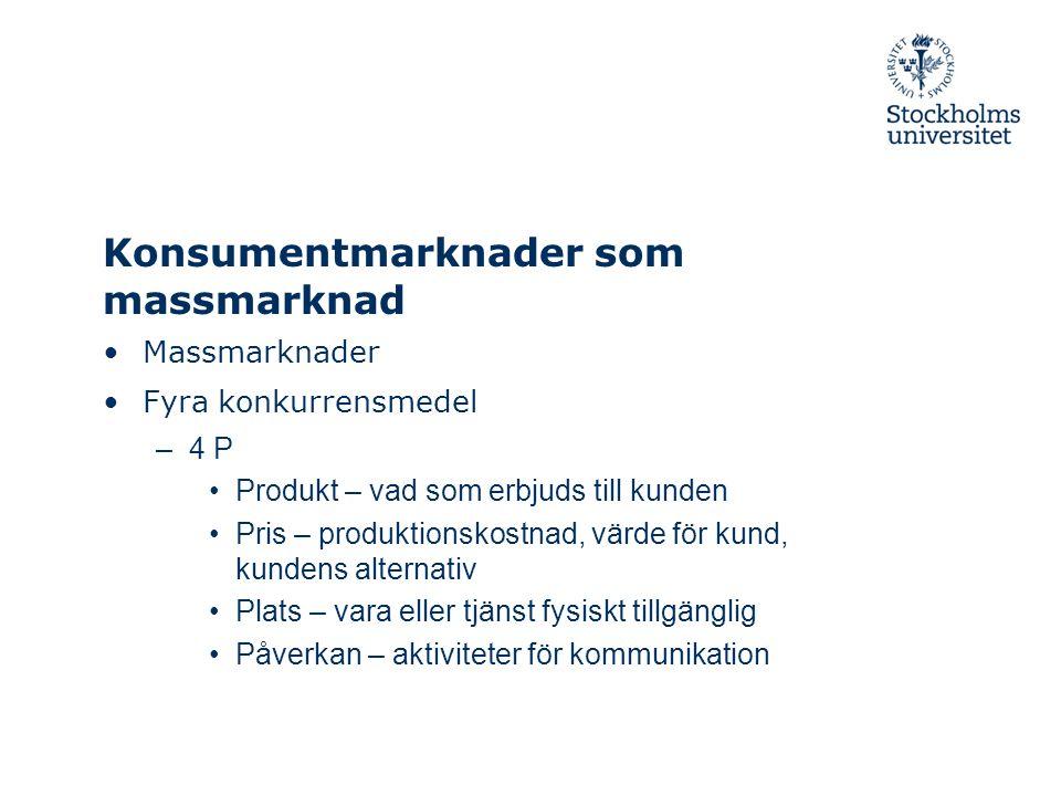 Konsumentmarknader som massmarknad