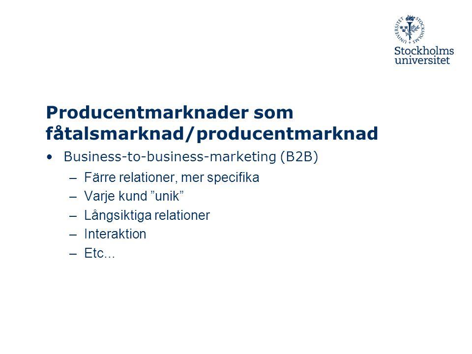 Producentmarknader som fåtalsmarknad/producentmarknad