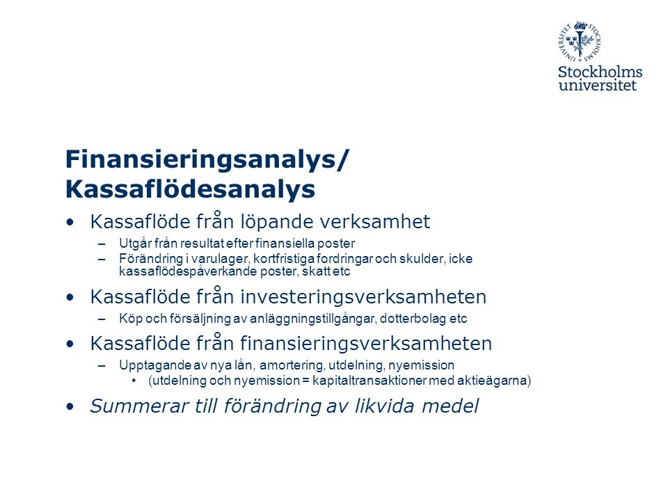 Finansieringsanalys/ Kassaflödesanalys