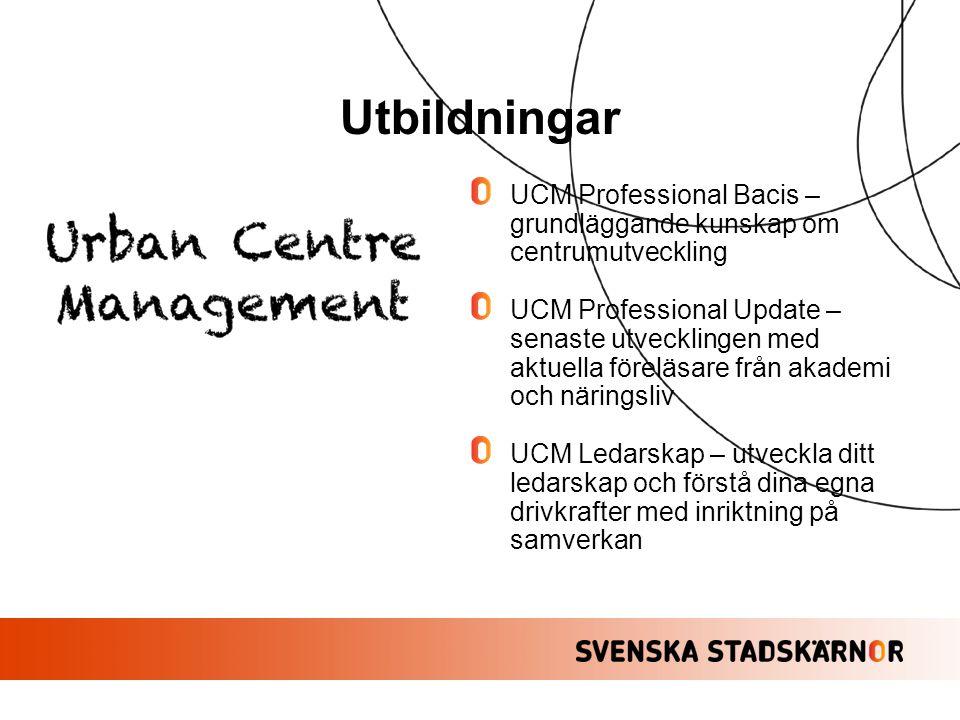 Utbildningar UCM Professional Bacis – grundläggande kunskap om centrumutveckling.