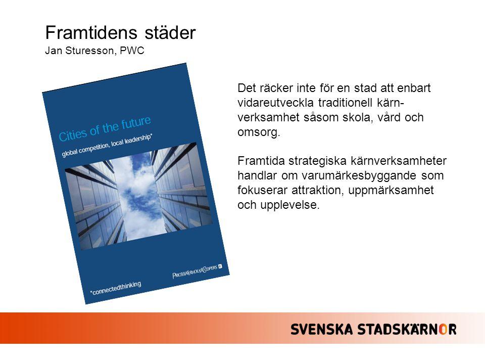 Framtidens städer Jan Sturesson, PWC.