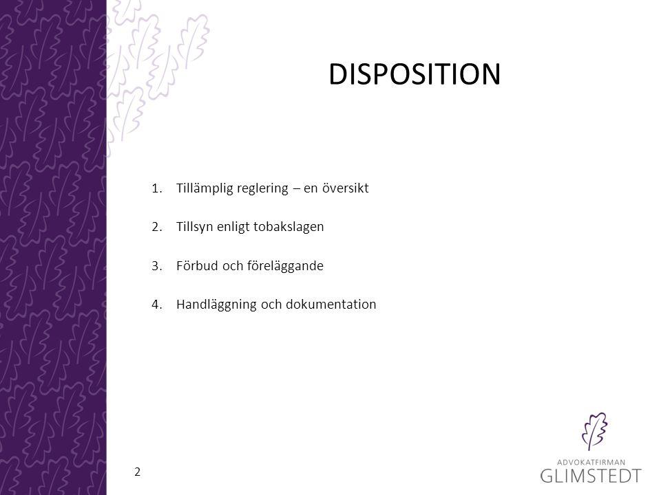 DISPOSITION 1. Tillämplig reglering – en översikt