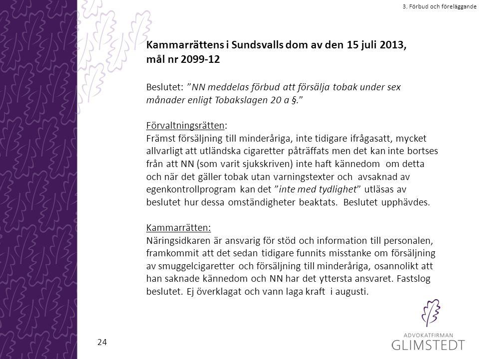 Kammarrättens i Sundsvalls dom av den 15 juli 2013, mål nr 2099-12