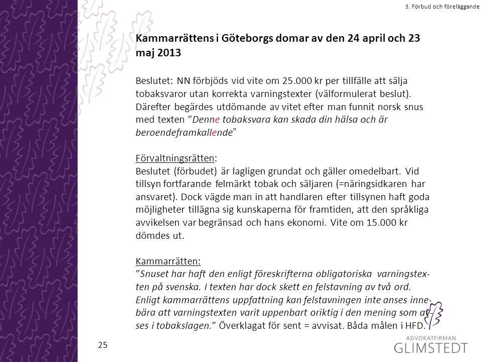 Kammarrättens i Göteborgs domar av den 24 april och 23 maj 2013