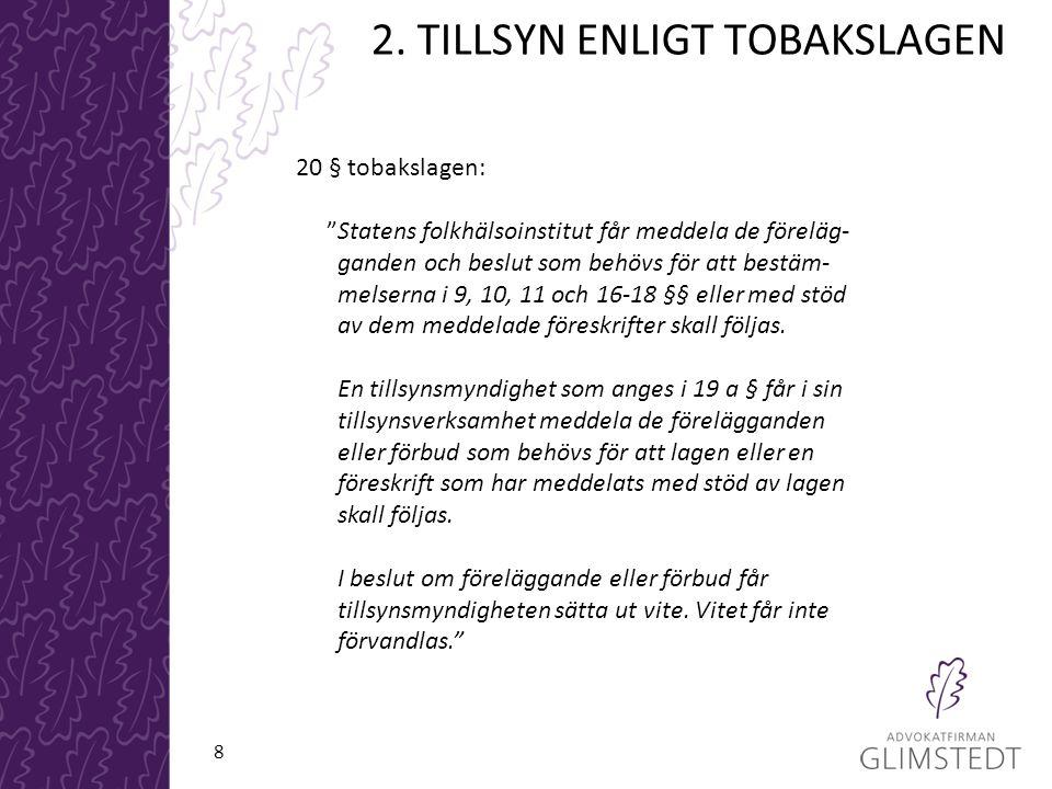 2. TILLSYN ENLIGT TOBAKSLAGEN