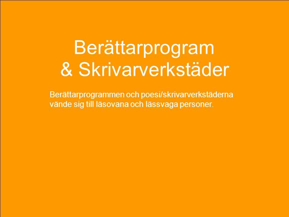 Berättarprogram & Skrivarverkstäder Berättarprogram