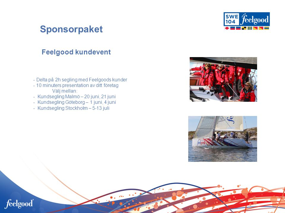 Sponsorpaket Feelgood kundevent 12