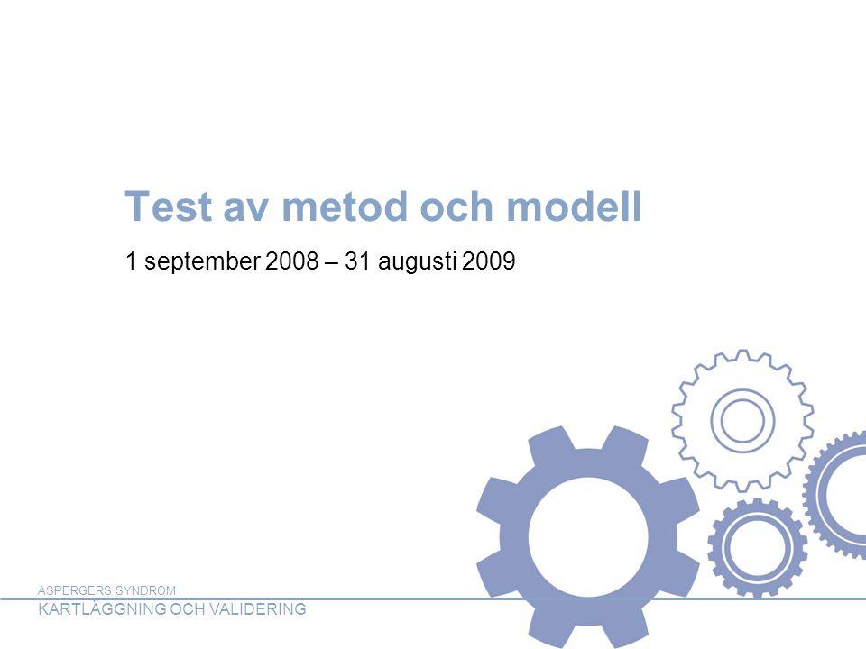 Test av metod och modell