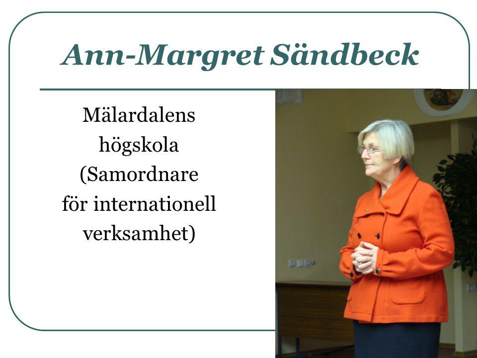 Ann-Margret Sändbeck Mälardalens högskola (Samordnare