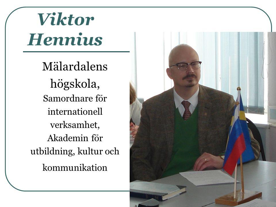 Viktor Hennius Mälardalens högskola, Samordnare för internationell
