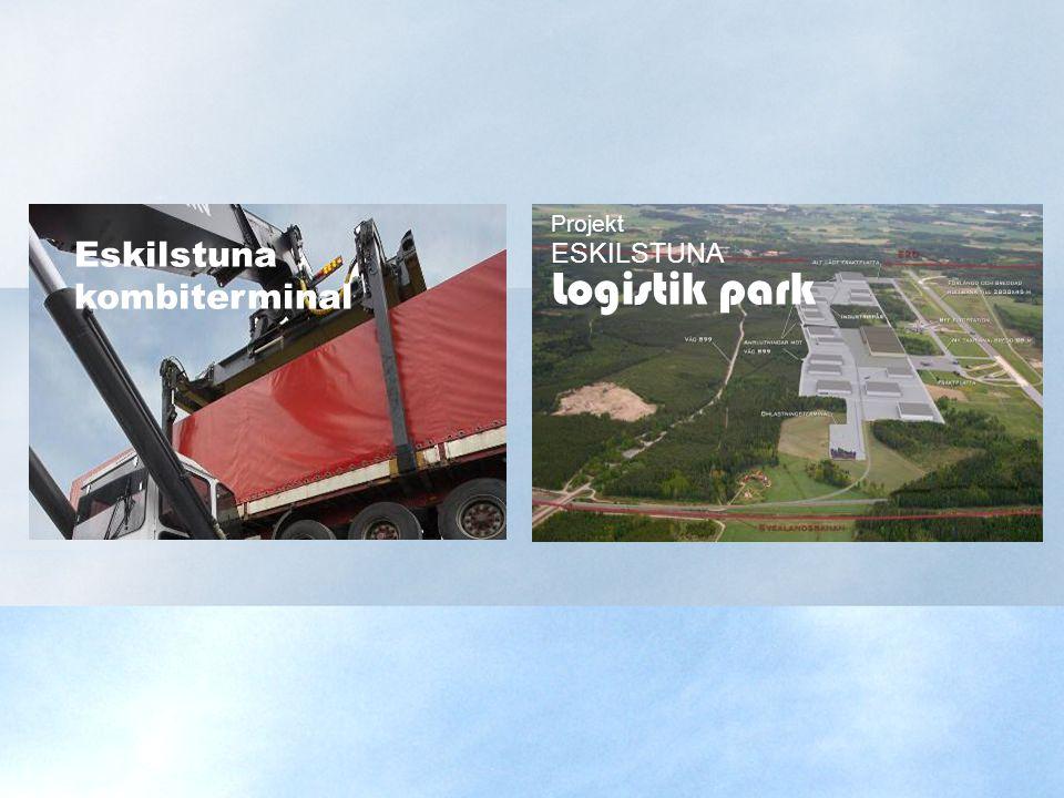 Projekt Eskilstuna kombiterminal ESKILSTUNA Logistik park