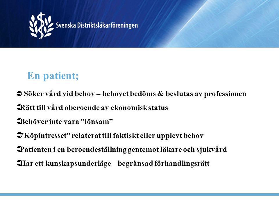 En patient; Rätt till vård oberoende av ekonomisk status