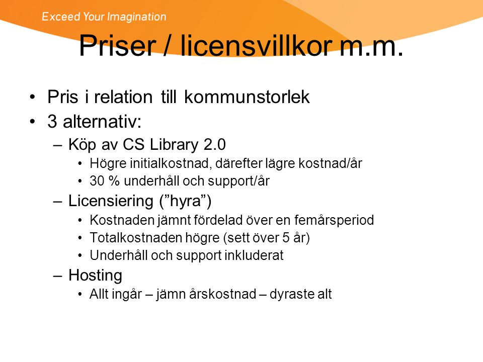 Priser / licensvillkor m.m.