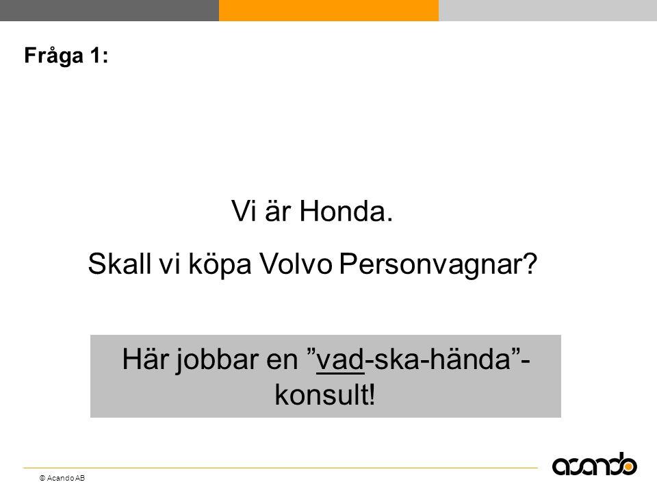 Skall vi köpa Volvo Personvagnar
