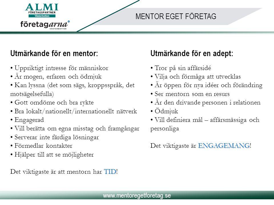 Utmärkande för en mentor: Utmärkande för en adept: