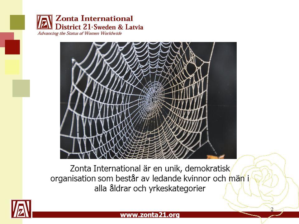 Zonta International är en unik, demokratisk organisation som består av ledande kvinnor och män i alla åldrar och yrkeskategorier