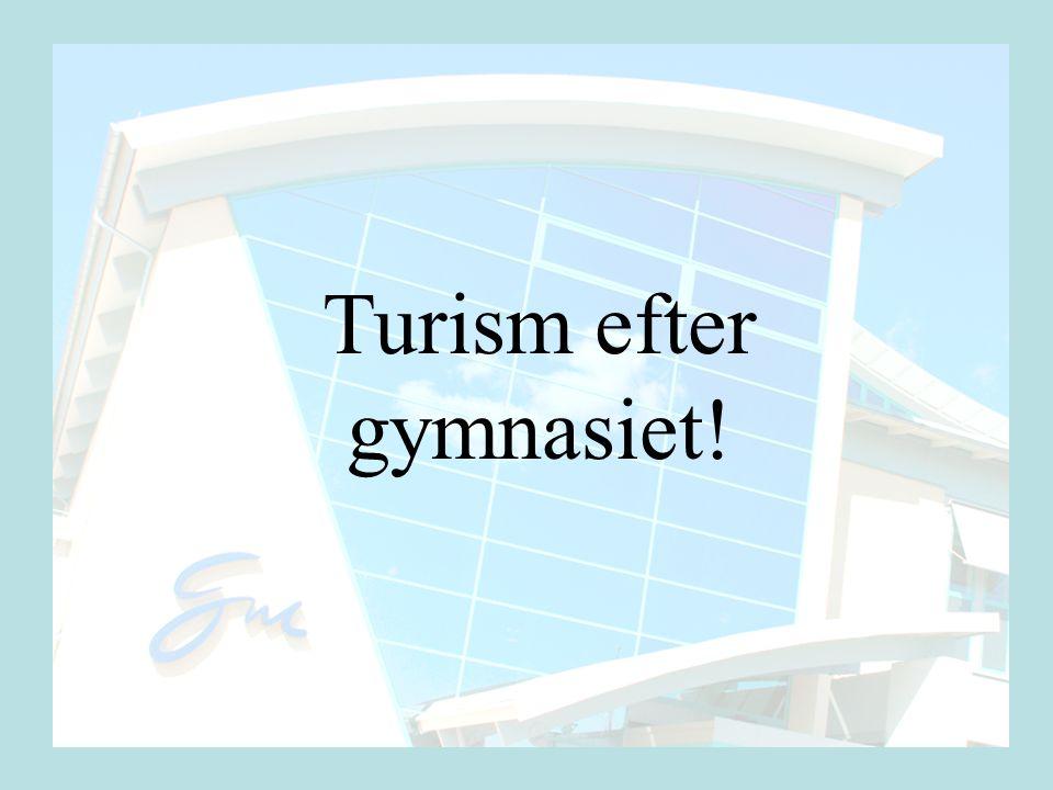 Turism efter gymnasiet!