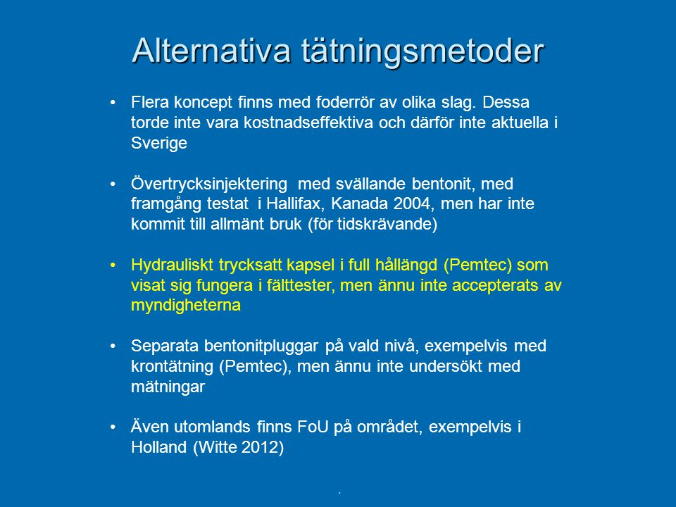 Alternativa tätningsmetoder