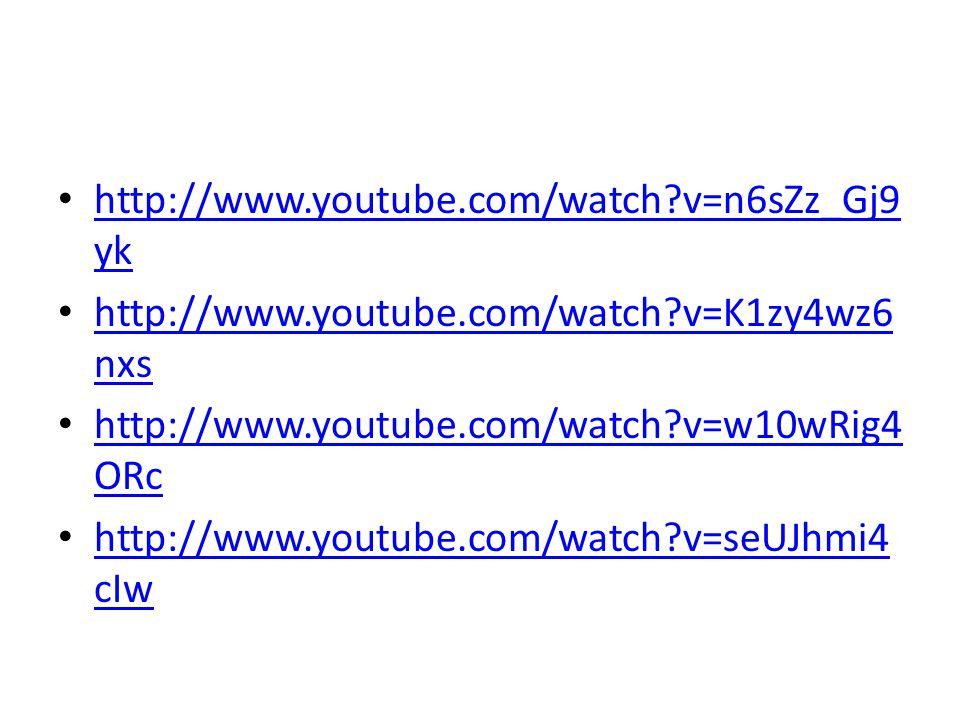 http://www.youtube.com/watch v=n6sZz_Gj9yk http://www.youtube.com/watch v=K1zy4wz6nxs. http://www.youtube.com/watch v=w10wRig4ORc.