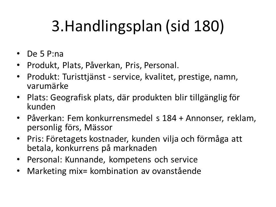 3.Handlingsplan (sid 180) De 5 P:na