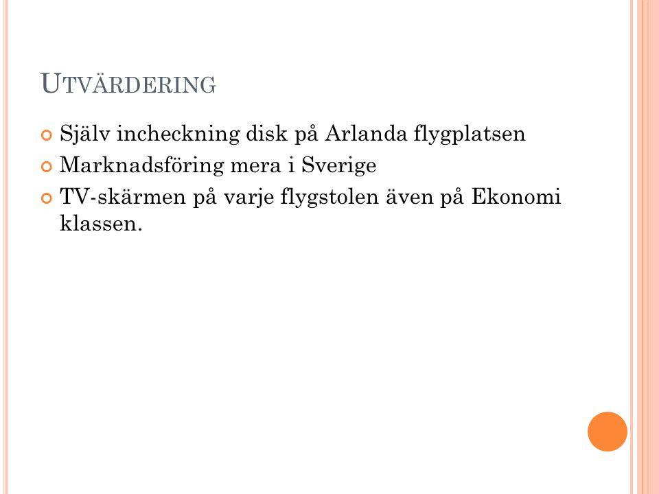 Utvärdering Själv incheckning disk på Arlanda flygplatsen