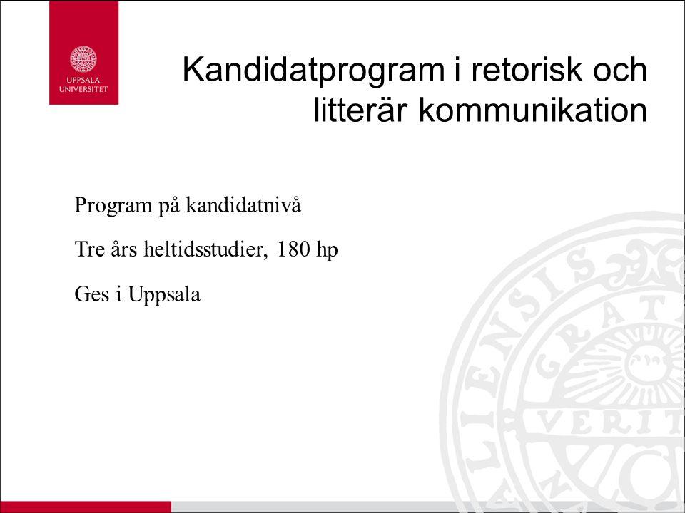 Kandidatprogram i retorisk och litterär kommunikation
