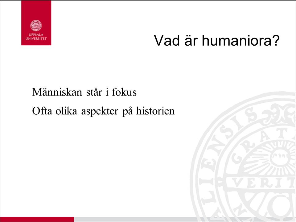 Vad är humaniora Människan står i fokus