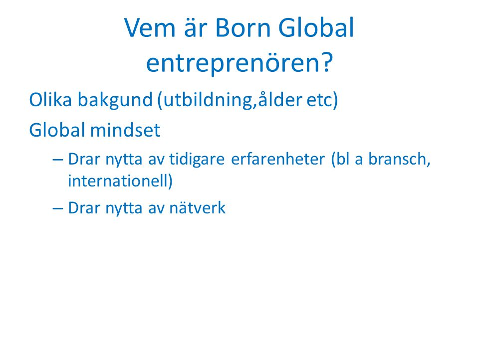 Vem är Born Global entreprenören