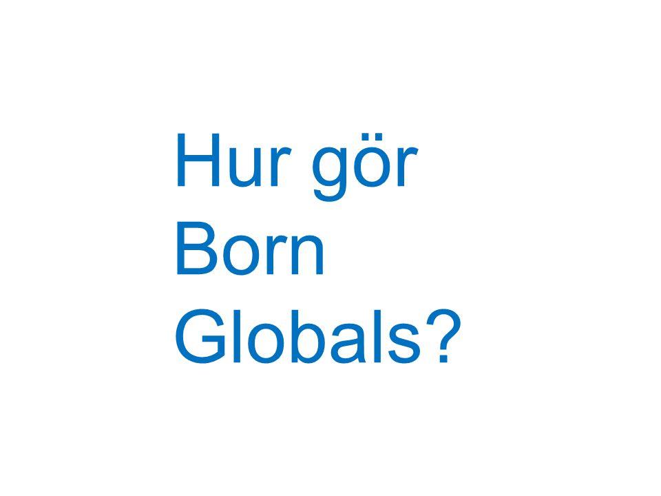 Hur gör Born Globals