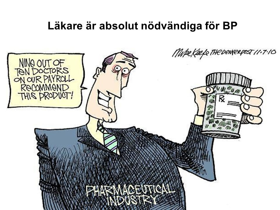 Läkare är absolut nödvändiga för BP