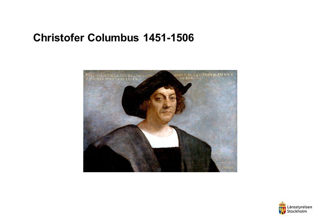 Christofer Columbus 1451-1506 1492 manskapet förde med sig tobaken till Europa och där spred det sig vidare.