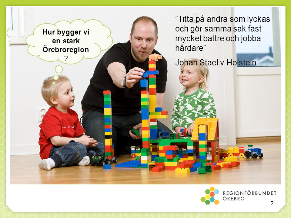 Hur bygger vi en stark Örebroregion