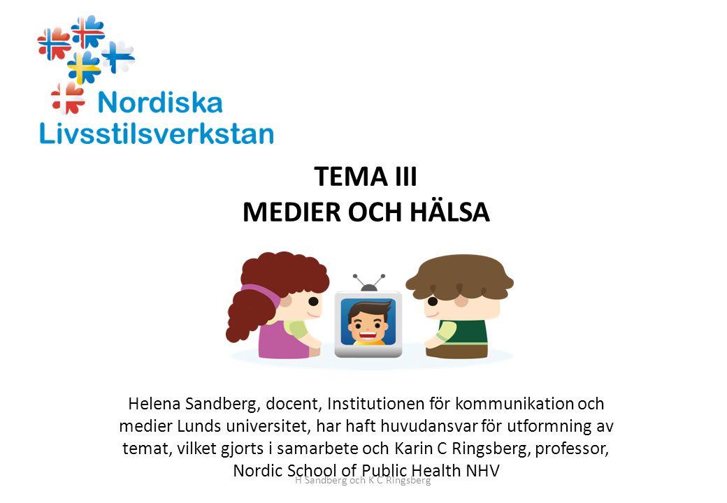 TEMA III MEDIER OCH HÄLSA