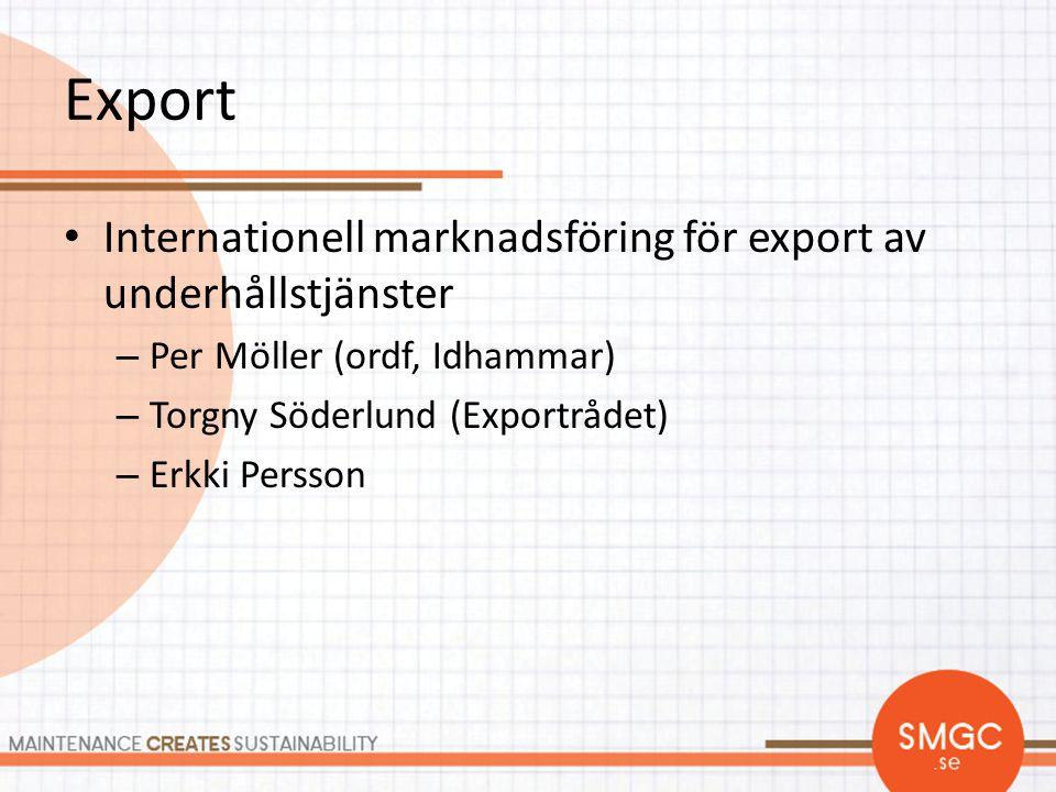 Export Internationell marknadsföring för export av underhållstjänster