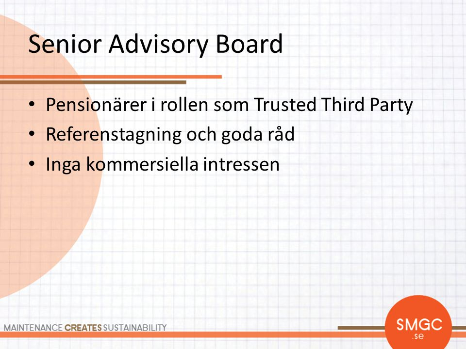 Senior Advisory Board Pensionärer i rollen som Trusted Third Party