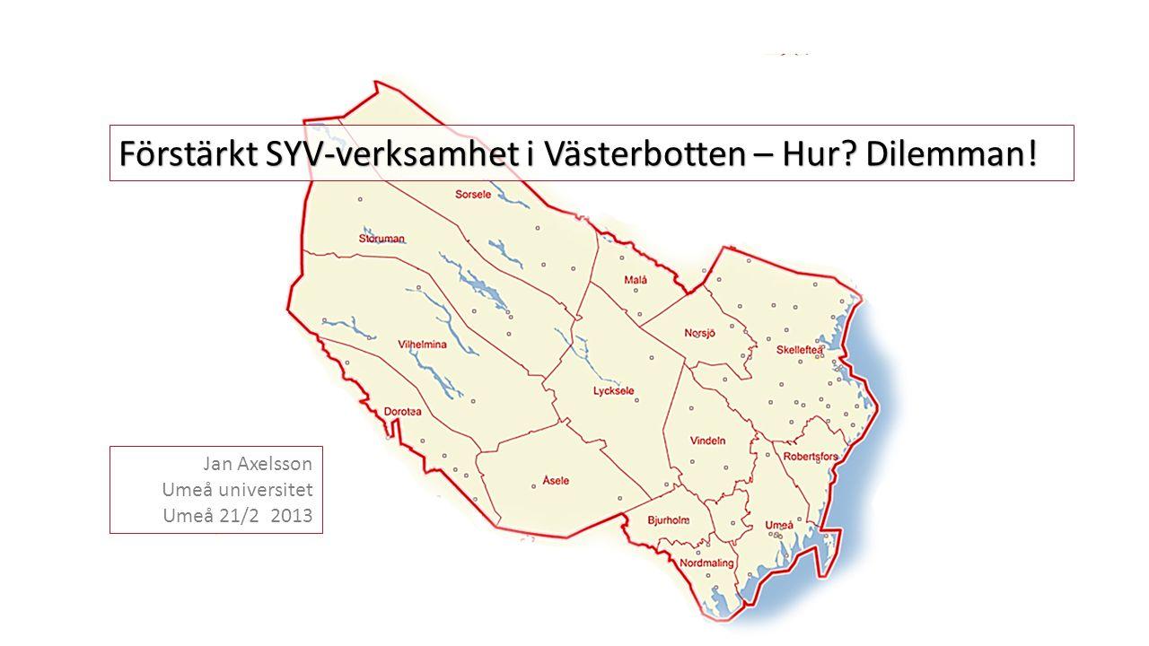 Förstärkt SYV-verksamhet i Västerbotten – Hur Dilemman!