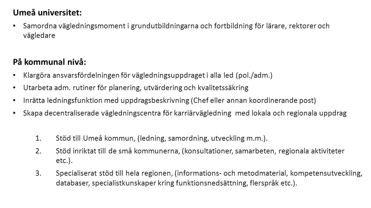 Umeå universitet: På kommunal nivå: