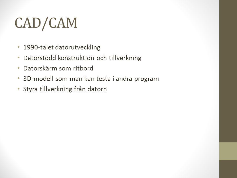 CAD/CAM 1990-talet datorutveckling