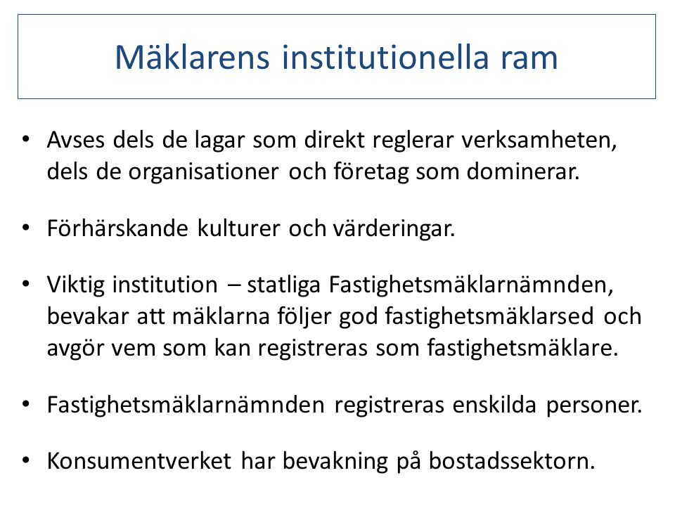 Mäklarens institutionella ram