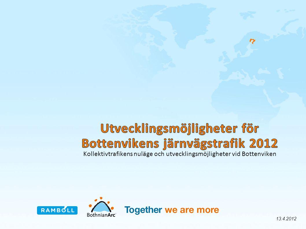 Utvecklingsmöjligheter för Bottenvikens järnvägstrafik 2012