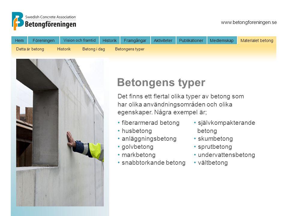 Betongens typer Det finns ett flertal olika typer av betong som har olika användningsområden och olika egenskaper. Några exempel är;
