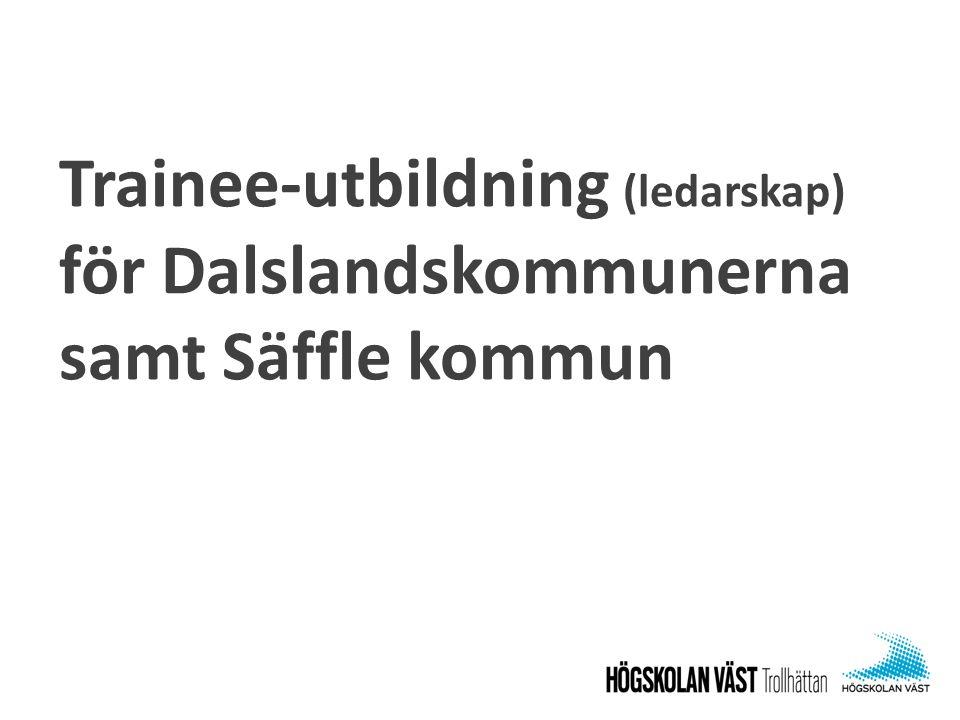 Trainee-utbildning (ledarskap) för Dalslandskommunerna samt Säffle kommun