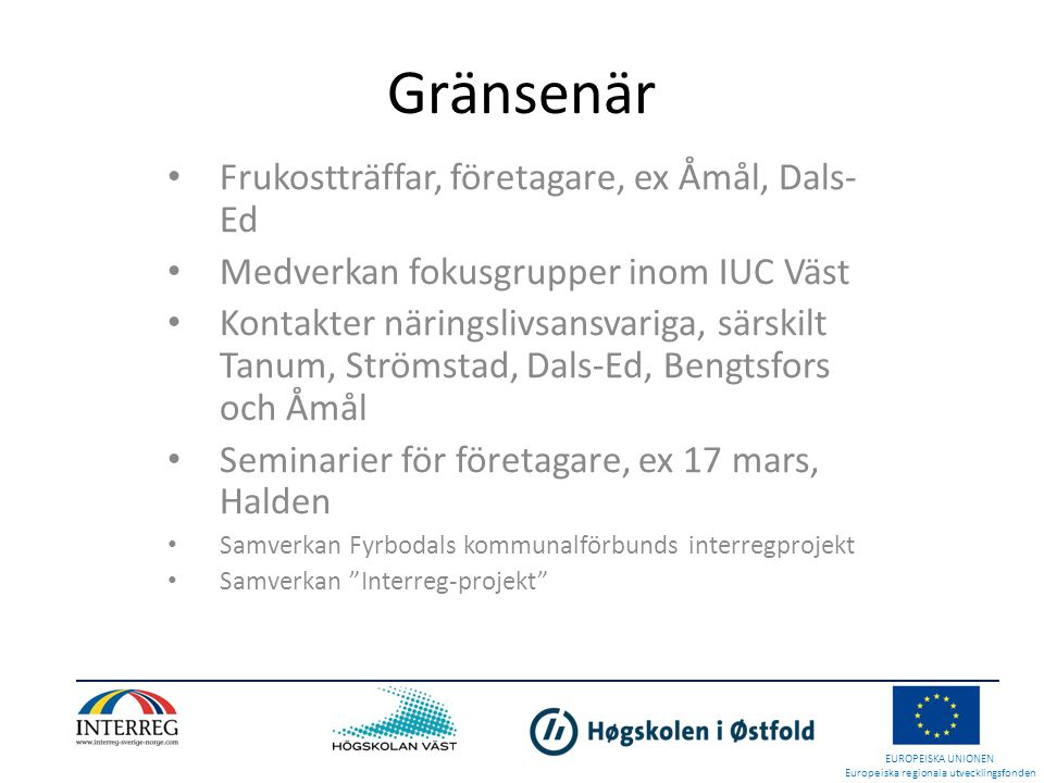 Gränsenär Frukostträffar, företagare, ex Åmål, Dals-Ed