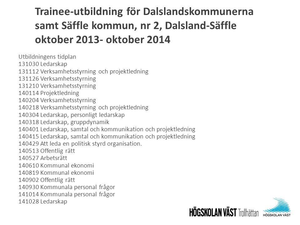 Trainee-utbildning för Dalslandskommunerna samt Säffle kommun, nr 2, Dalsland-Säffle oktober 2013- oktober 2014