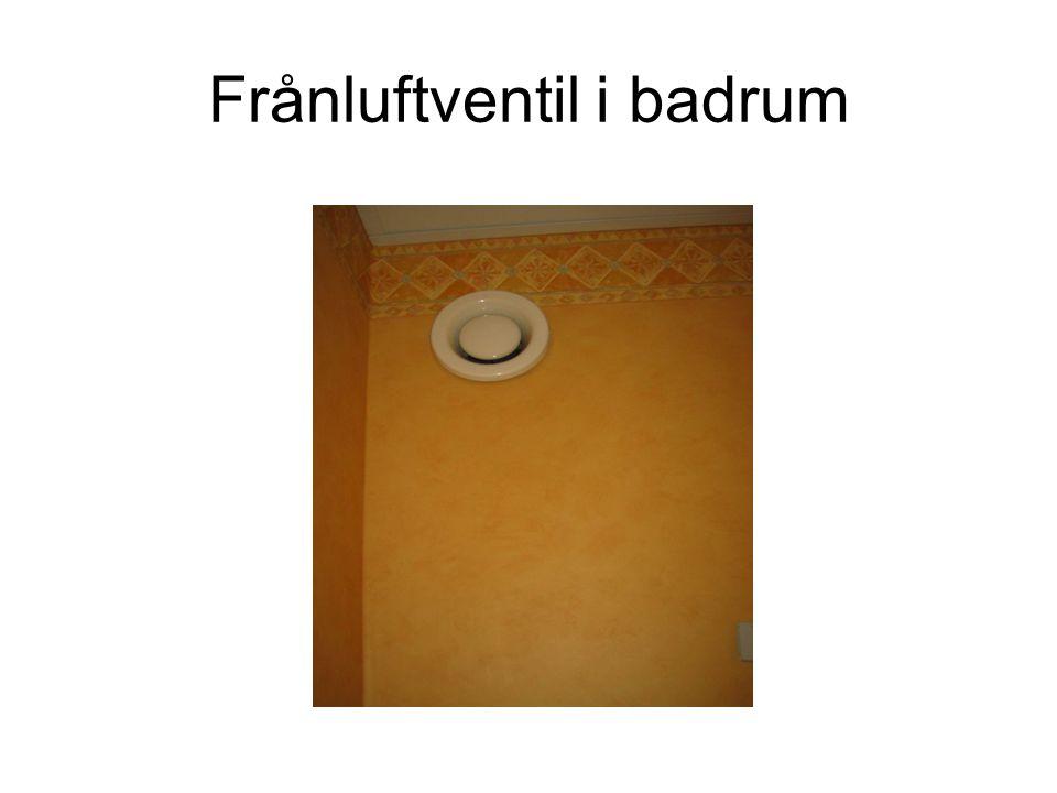 Frånluftventil i badrum