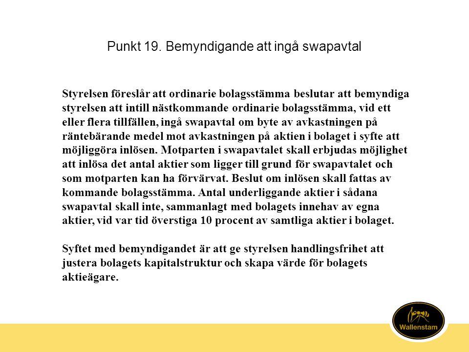 Punkt 19. Bemyndigande att ingå swapavtal