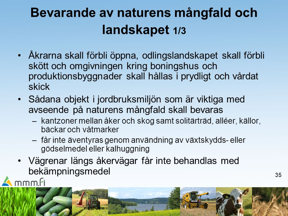 Bevarande av naturens mångfald och landskapet 1/3