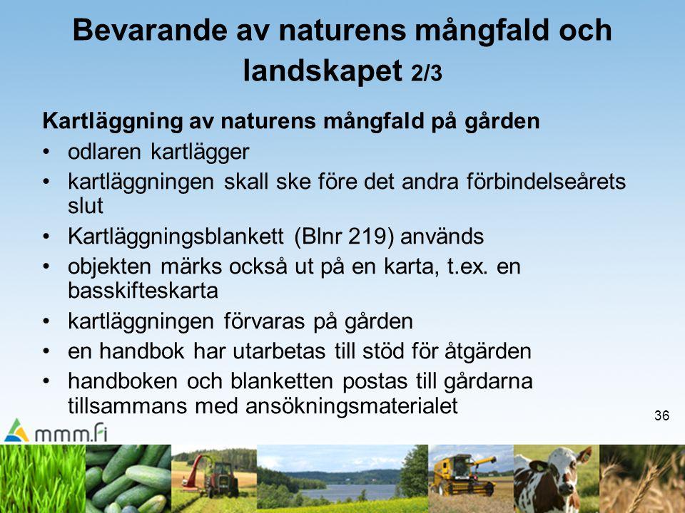 Bevarande av naturens mångfald och landskapet 2/3