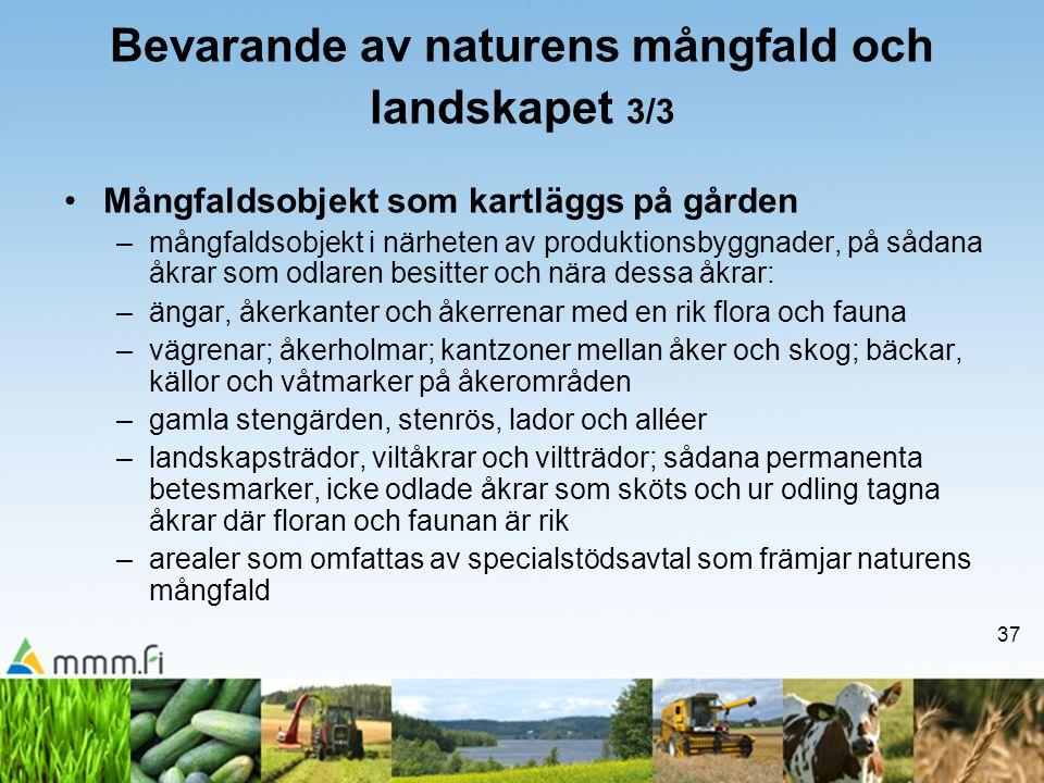 Bevarande av naturens mångfald och landskapet 3/3